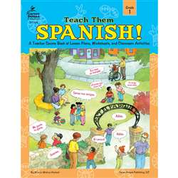 Teach Them Spanish. Grade 1 By Frank Schaffer Publications