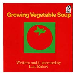 Growing Vegetable Soup By Ingram Book Distributor