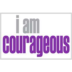 I Am Courageous Poster, ISM0016P
