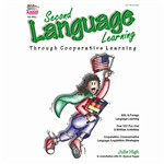 Second Language Learning Through Cooperative Learning By Kagan Publishing