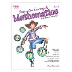 Cooperative Learning & Mathematics Gr 8-12 By Kagan Publishing