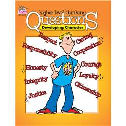 Gr 3-12 Developing Character Higher Level Thinking, KA-BQCD