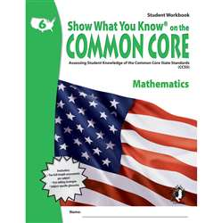 Gr 6 Student Workbook Mathematics Show What You Know On The Common By Milliken Lorenz Educational Press