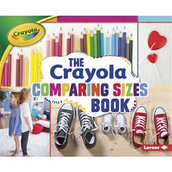 The Crayola Comparing Sizes Book, LPB1512455679