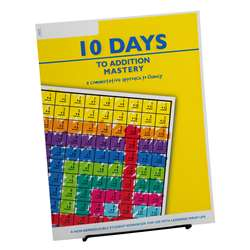 10 Days To Addition Mastery Student Workbook, LWU751