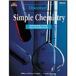 Discover. Simple Chemistry By Milliken Lorenz Educational Press