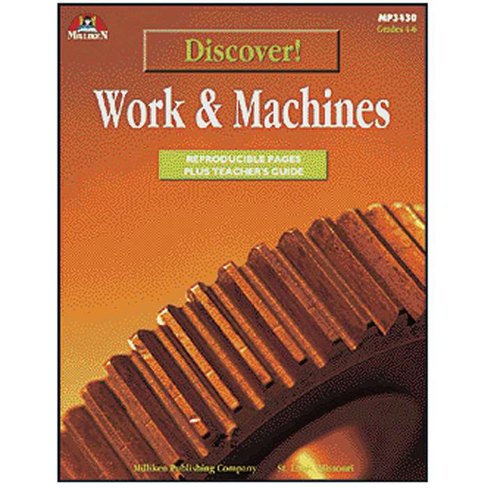 Discover Work & Machines Gr 4-6 By Milliken Lorenz Educational Press