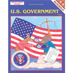 The Us Government Gr 6-9 By Mcdonald Publishing