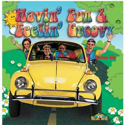 Havin Fun & Feelin Groovy Cd By Melody House