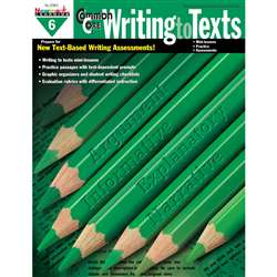 Common Core Writing To Text Book Grade 6 By Newmark Learning