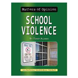 Matters Of Opinion School Violence, NW-9781603578608
