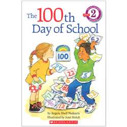 The 100Th Day Of School By Scholastic Books Trade