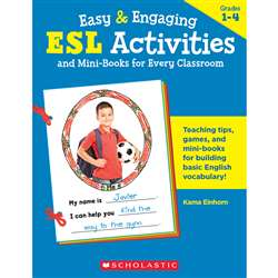 Easy & Engaging Esl Activities & Mini Books For Every Classroom By Scholastic Books Trade