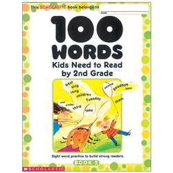 100 Words Kids Need To Read By 2Nd, SC-0439399300