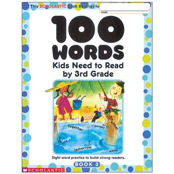 100 Words Kids Need To Read By 3Rd Grade, SC-0439399319