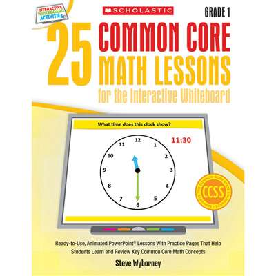 25 Common Core Gr 1 Math Lessons For The Interacti, SC-548616