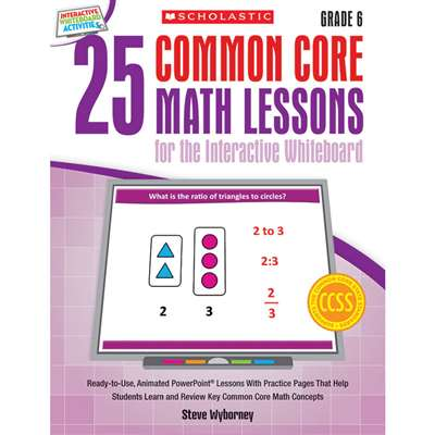 25 Common Core Gr 6 Math Lessons For The Interacti, SC-548621