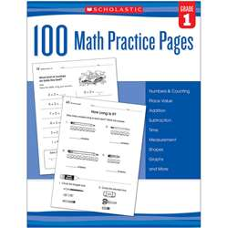 100 Math Practice Pages Gr 1, SC-579937