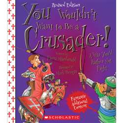 A Crusader Revised Edition You Wouldnt Want To Be, SC-659352