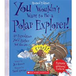 Polar Explorer Revised Edition You Wouldnt Want To, SC-659353