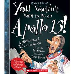 On Apollo 13 Revised Edition You Wouldnt Want To B, SC-659356