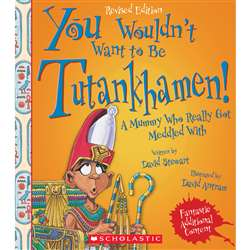 Tutankhamen Revised Edition You Wouldnt Want To Be, SC-659358