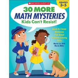 30 More Math Mysteries Kids Cant Resist, SC-825730