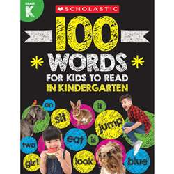 "100 Words For Kids To Read "" Gr K, SC-832309"
