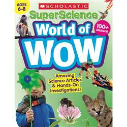 Super Science World Of Wow 6-8, SC-832985