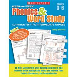 Week By Week Phonics & Word Study Activities For The Intermediate Gr By Scholastic Books Trade