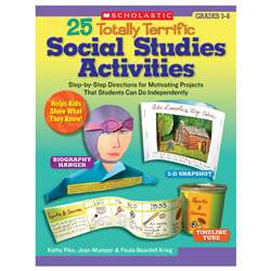 25 Totally Terrific Social Studies Activities Gr 3-6 By Scholastic Books Trade