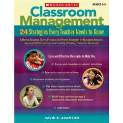 Classroom Management 24 Strategies Every Teacher N, SC-9780545195690