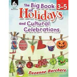 The Big Book Of Holidays And Cultural Celebrations, SEP51048