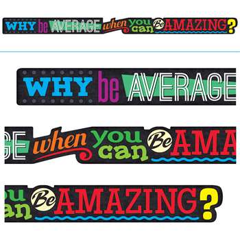 Why Be Average When You Can Be Amazing Banner, T-A25209