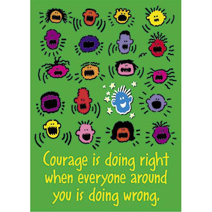 Courage Is Doing Right When By Trend Enterprises