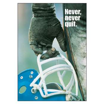 Poster Never Never Quit 13 X 19 Large By Trend Enterprises