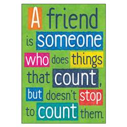 A Friend Is Someone Who Poster, T-A67013