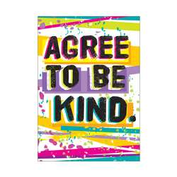 Agree To Be Kind Argus Poster, T-A67079