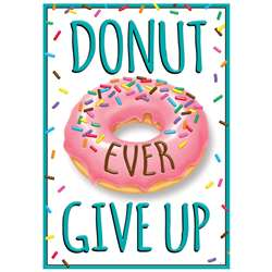 Donut Ever Give Up Argus Poster, T-A67081
