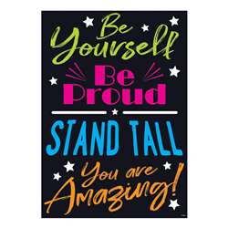 Be Yourself Be Proud Stand Tall You Are Amazing Po, T-A67091