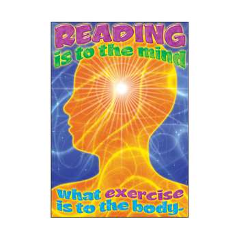 Reading Is To The Mind What Exercise Is To The Body Lrg Poster By Trend Enterprises