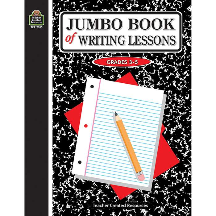 Jumbo Book Of Writing Lessons Intermediate By Teacher Created Resources