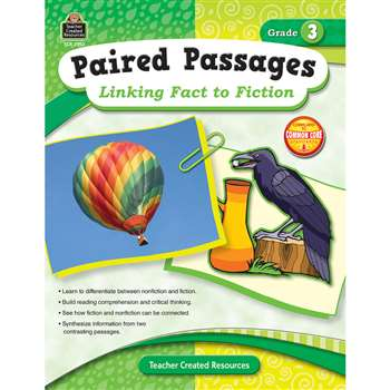 Paired Passages Linking Fact To Fiction Gr 3 By Teacher Created Resources