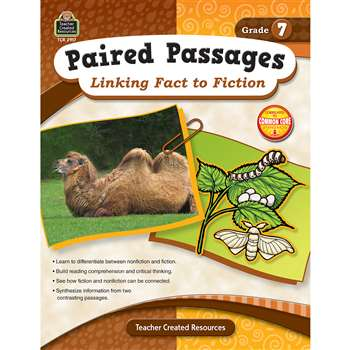 Paired Passages Linking Fact To Fiction Gr 7 By Teacher Created Resources