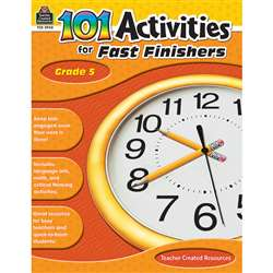 Gr 5 101 Activities For Fast Finishers By Teacher Created Resources