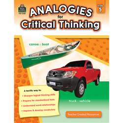 Gr 5 Analogies For Critical Thinking By Teacher Created Resources
