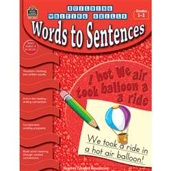 Building Writing Skills Words To Sentences Gr 1-2 By Teacher Created Resources