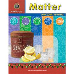 Matter Gr 2-5 By Teacher Created Resources
