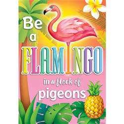 "Be A Flamingo "" A Flock Of Pigeons Poster, TCR7424"
