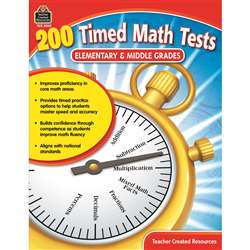 200 Timed Math Tests Elementary And Middle Grades, TCR8069